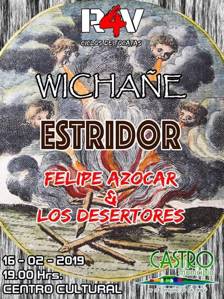 Wichañe Estridor - Felipe Azócar y Los Desertores