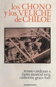 CÁRDENAS - Los chono y los veliche de Chiloé